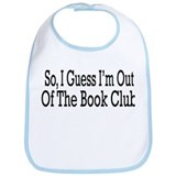 Out Of The Book Club Bib