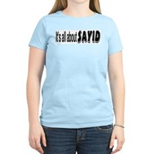 All About Sayid Women's Pink T-Shirt
