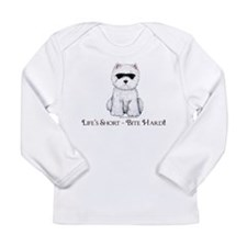 Life's Westie Too Long Sleeve Infant T-Shirt
