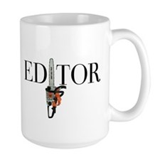Editor—Chainsaw Coffee Mug