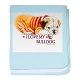I LOVE MY BULLDOG baby blanket