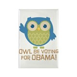 Owl Be Voting for Obama Rectangle Magnet