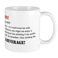 Caution: Beverage! Mug