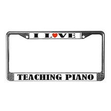 I Love Teaching Piano License Plate Frame