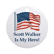 Scott Walker is my hero! Ornament (Round)