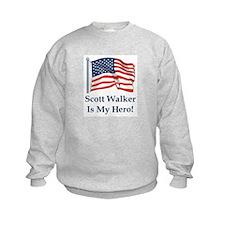 Scott Walker is my hero! Sweatshirt