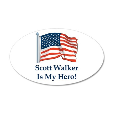Scott Walker is my hero! 22x14 Oval Wall Peel