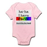 ha-ha I have two mommies with rainbow on two Infan