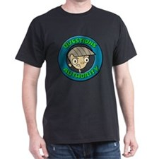 Questions Authority Figures T-Shirt