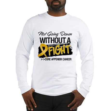 Appendix Cancer Fight Long Sleeve T-Shirt