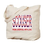 Scouser from Liverpool with Love Tote Bag