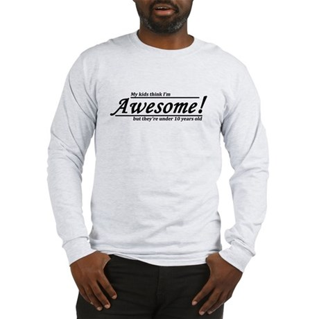 Awesome! Long Sleeve T-Shirt