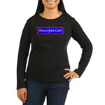 John Galt Women's Long Sleeve Dark T-Shirt
