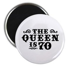 The Queen is 70 Magnet