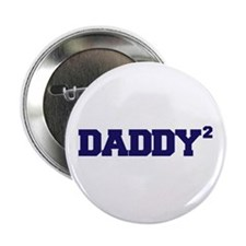 "Daddy Squared 2.25"" Button"