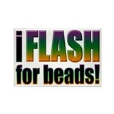I Flash for Beads Rectangle Magnet (10 pack)