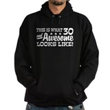 Funny 30th Birthday Hoody
