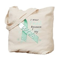 I Wear Teal Because I Love My Wife Tote Bag