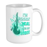 I'm Rockin' Teal for my Mom Mug
