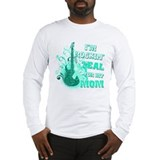 I'm Rockin' Teal for my Mom Long Sleeve T-Shirt