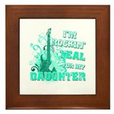 I'm Rockin' Teal for my Daughter Framed Tile