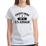 Proud Mom of a US Airman Tee