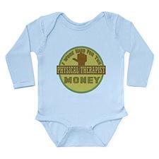 Physical Therapist Long Sleeve Infant Bodysuit