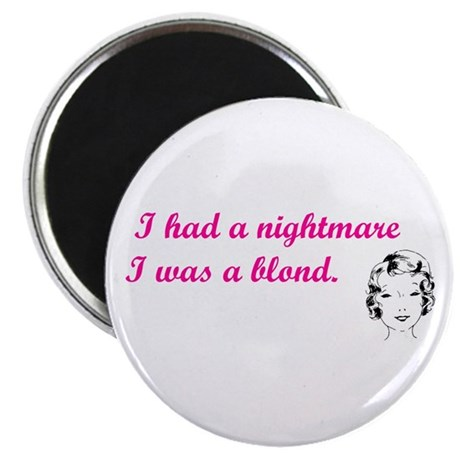 Blond Nightmare Magnet