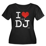 I LOVE THE DJ Women's Plus Size Scoop Neck Dark T-