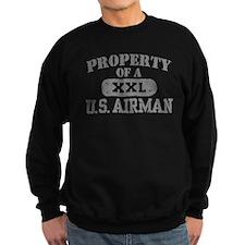 Property of a U.S. Airman Sweatshirt