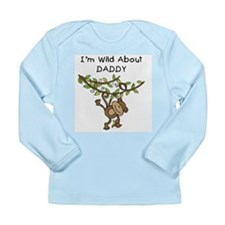 Wild About Daddy Long Sleeve Infant T-Shirt