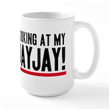 Don't Look At My VaJayJay! Large Mug