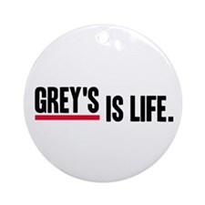 Grey's Is Life Ornament (Round)