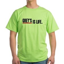 Grey's Is Life Green T-Shirt