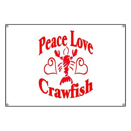 Peace Love Crawfish Banner