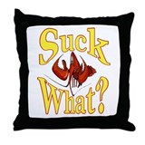 Suck What ? Crawfish Shirt Throw Pillow