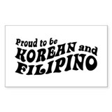 Proud to be korean and Filipino Decal