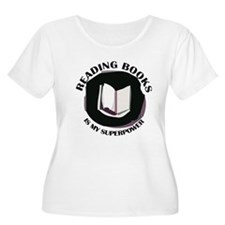 reading books is my superpower Plus Size T-Shirt