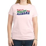 Proud to be Italian and Korean T-Shirt