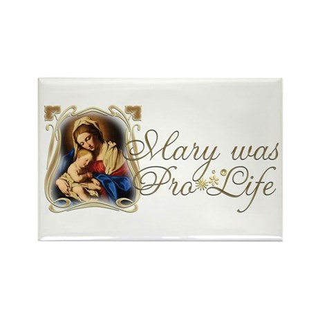 """Mary was Pro-Life"" Rectangle Magnet (100 pack)"