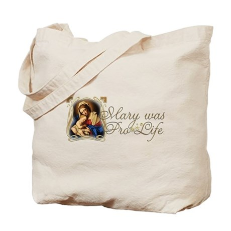 """Mary was Pro-Life"" Tote Bag"