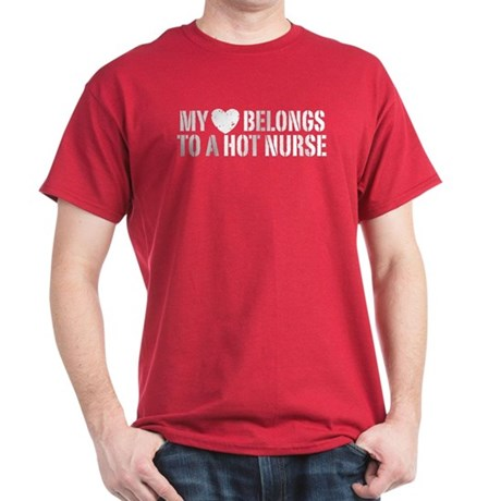 My Heart Belongs to a Hot Nurse Dark T-Shirt