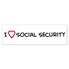 I Love Social Security Bumper Bumper Sticker