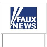Faux News Yard Sign