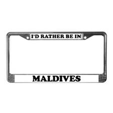 Rather be in Maldives License Plate Frame