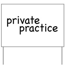 private practice Yard Sign