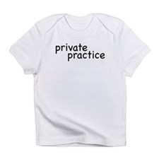 private practice Infant T-Shirt