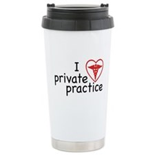 I Love Private Practice Stainless Steel Travel Mug