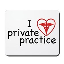 I Love Private Practice Mousepad