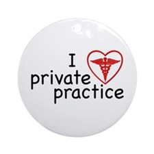 I Love Private Practice Ornament (Round)